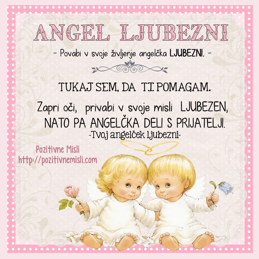 Angeli povabite jih v svoje življenje